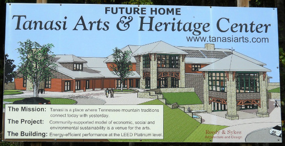 Future Home of Tanasi Arts and Heritage Center Sign